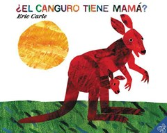 Does a  Kangaroo Have a Mother, Too: Spanish Edition