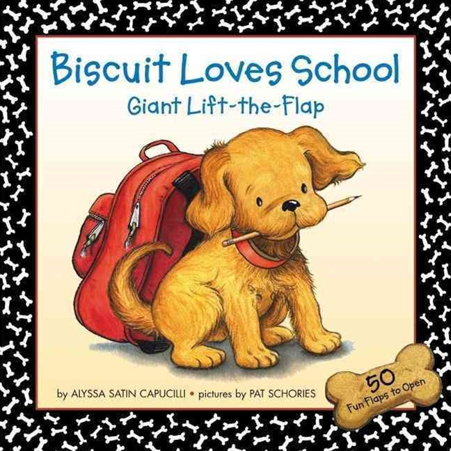 Biscuit Loves School Lift the Flap