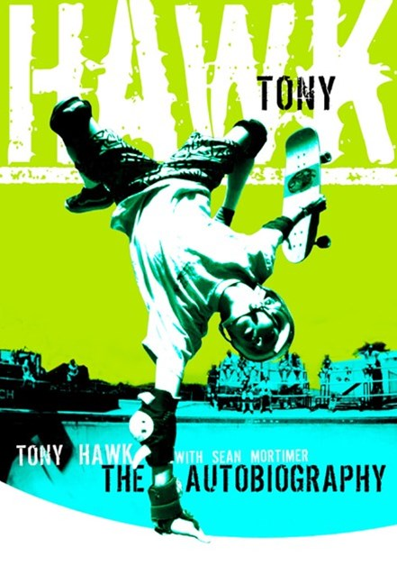 Tony Hawk Professional Skateboarder: The Autobiography