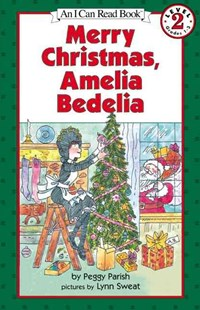 Merry Christmas Amelia Bedelia by Peggy Parish, Peggy Parish, Lynn Sweat (9780060099459) - PaperBack - Children's Fiction Intermediate (5-7)