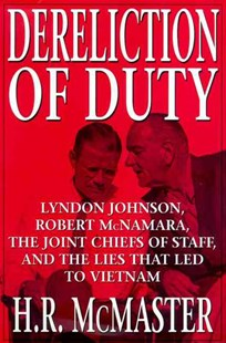 Dereliction of Duty by H R McMaster (9780060187958) - HardCover - History North America