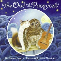 The Owl and the Pussycat