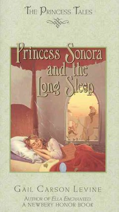 Princess Sonora and the Long Sleep