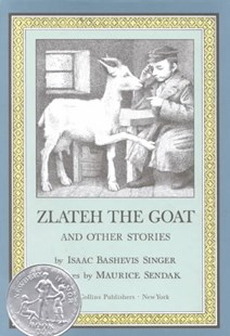 Zlateh the Goat and Other Stories by Isaac Bashevis Singer, Isaac Bashevis Singer, Maurice Sendak (9780060284770) - HardCover - Children's Fiction Classics
