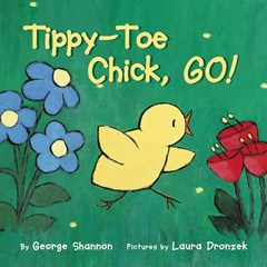 Tippy toe chick go