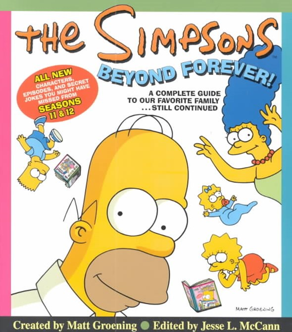 The Simpsons Beyond Forever a Complete Guide to Our Favourite Family... Still Continued