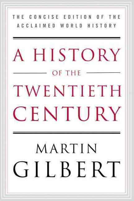 A History of the Twentieth Century