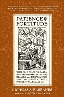 Patience and Fortitude by Nicholas A Basbanes, Nicholas Basbanes, Nicholas A. Basbanes (9780060514464) - PaperBack - Reference