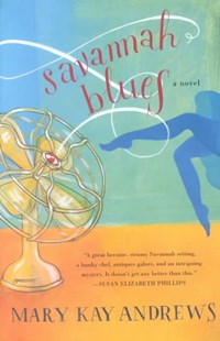Savannah Blues by Andrews, Mary Kay, Mary Kay Andrews (9780060519131) - PaperBack - Modern & Contemporary Fiction Literature