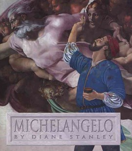 Michelangelo by Diane Stanley, Diane Stanley (9780060521134) - PaperBack - Non-Fiction Art & Activity