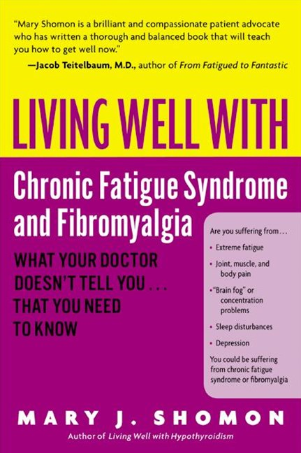 Living Well With Chronic Fatigue Syndrome & Fibromyalgia
