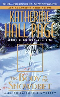 The Body in the Snowdrift by Katherine Hall Page (9780060525323) - PaperBack - Crime Mystery & Thriller