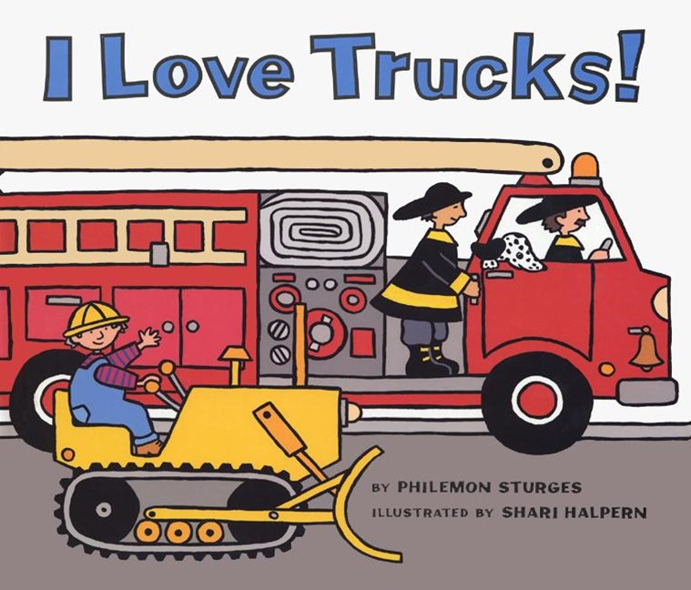 I Love Trucks Board Book