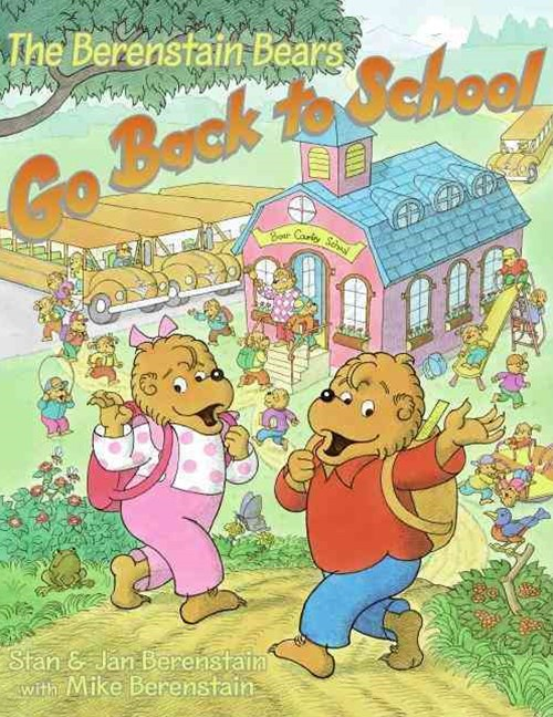 Berenstain Bears Go Back to School