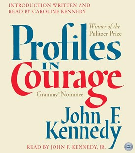 Profiles in Courage - Biographies General Biographies