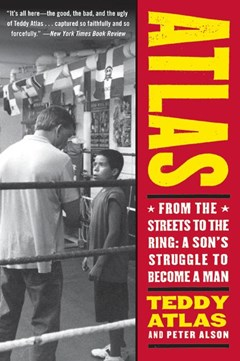 Atlas: From The Streets To The Ring: A Son