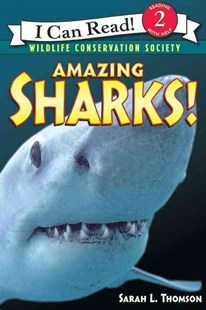 Amazing Sharks by Sarah L Thomson, Sarah L. Thomson (9780060544560) - PaperBack - Non-Fiction Animals