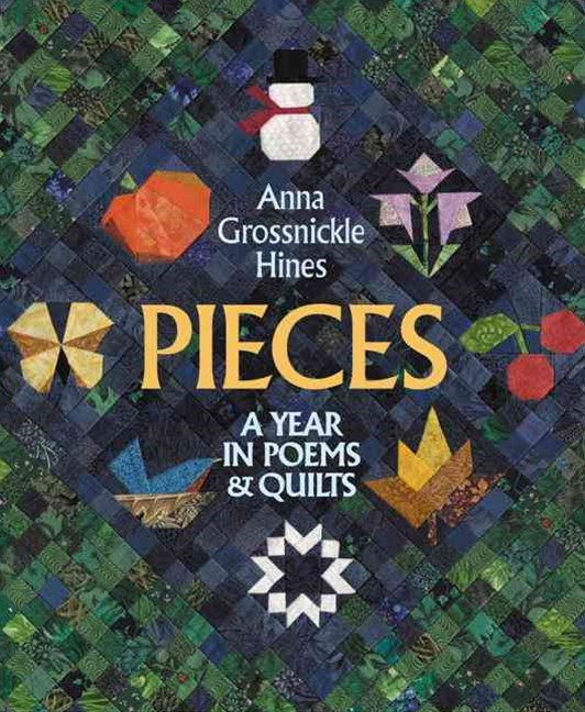 Pieces : A Year in Poems and Quilts