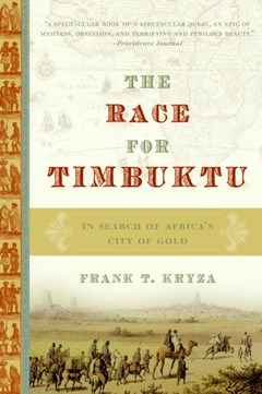The Race For Timbuktu: In Search Of Africa