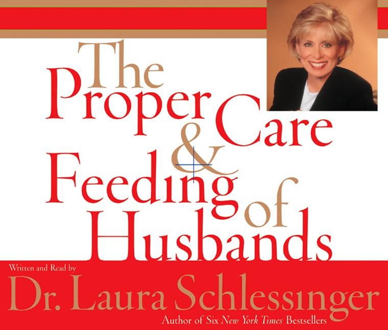 Proper Care And Feeding Of Husbands Abridged