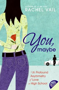You, Maybe by Rachel Vail (9780060569198) - PaperBack - Children's Fiction Teenage (11-13)