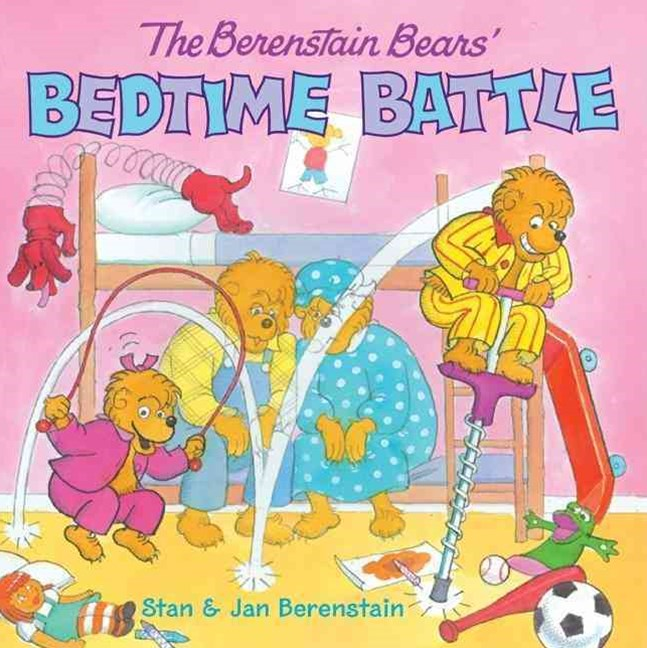 The Berenstain Bears Bedtime Battle