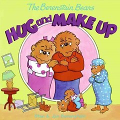 Berenstain Bears Hug and Make Up