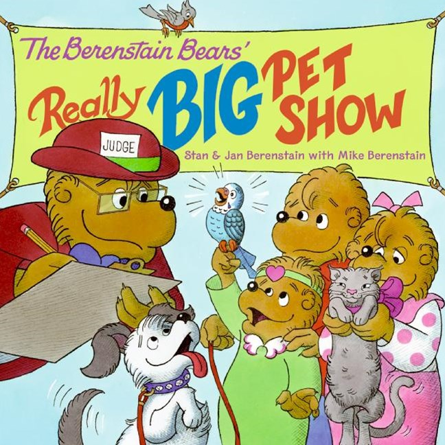 Berenstain Bears' Really Big Pet Show