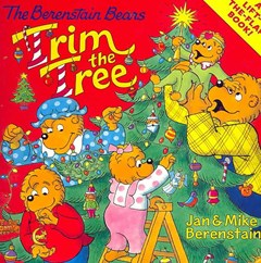 The Berenstain Bears Trim the Tree