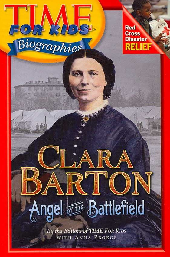 Time For Kids: Clara Barton