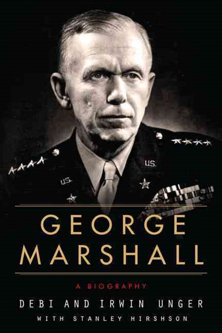 George Marshall : A Biography