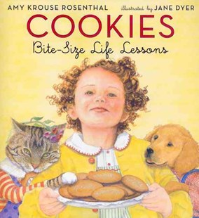 Cookies by Rosenthal, Amy Krouse/ Dyer, Jane (ILT), Amy Krouse Rosenthal, Jane Dyer (9780060580810) - HardCover - Non-Fiction Early Learning