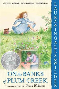 On the Banks of Plum Creek by Laura Ingalls Wilder, Laura Ingalls Wilder, Garth Williams (9780060581831) - PaperBack - Children's Fiction Classics