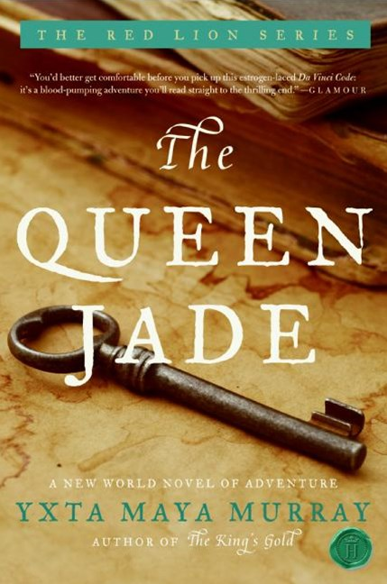 The Queen Jade: A New World Novel Of Adventure