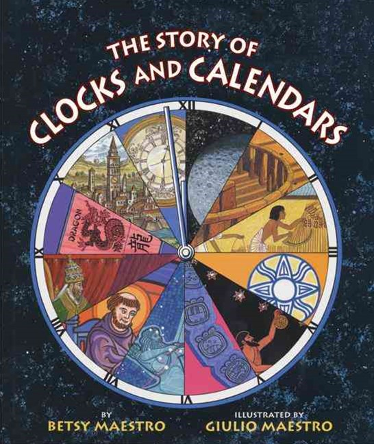 The Story of Clocks and Calendars