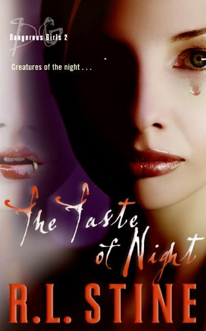 Dangerous Girls: The Taste Of Night