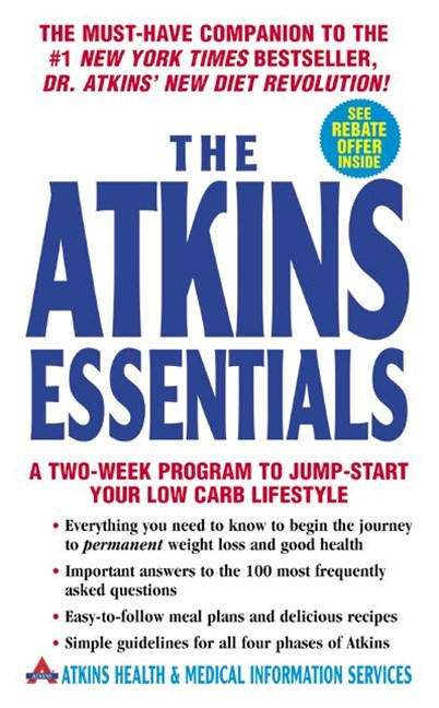 The Atkins Essentials A Two-Week Lifestyle Program to Jump-Start Your Low Carb Lifestyle