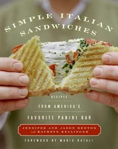 Simple Italian Sandwiches: Recipes From America