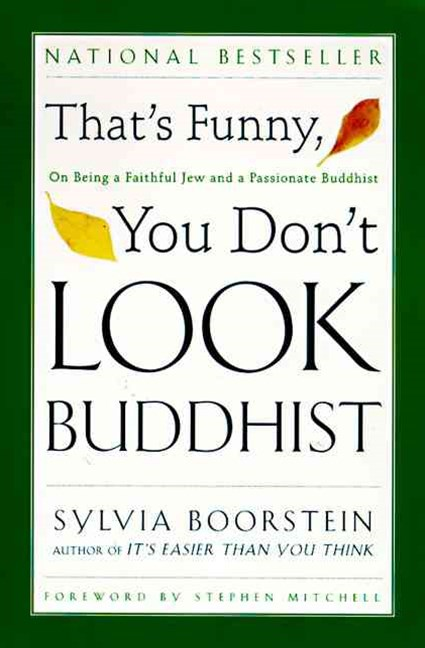That's Funny, You Dont Look Buddhist
