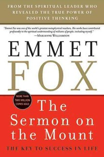 The Sermon on the Mount by Emmet Fox (9780060628628) - PaperBack - Religion & Spirituality