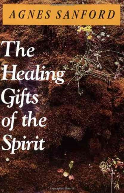 Healing Gifts of the Spirit