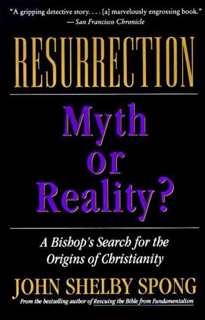 Resurrection: Myth or Reality