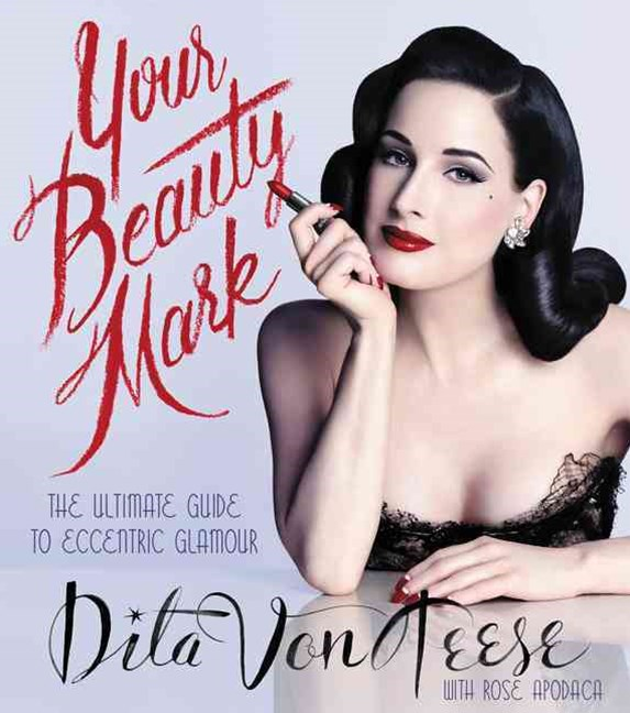 Your Beauty Mark: The Ultimate Guide to Eccentric Glamour