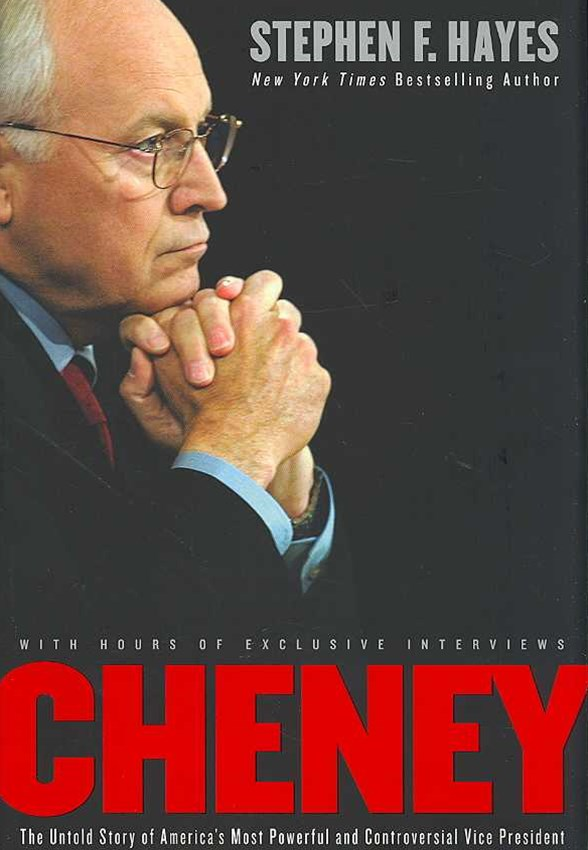 Cheney: A Revealing Portrait Of America's Most Powerful Vice President