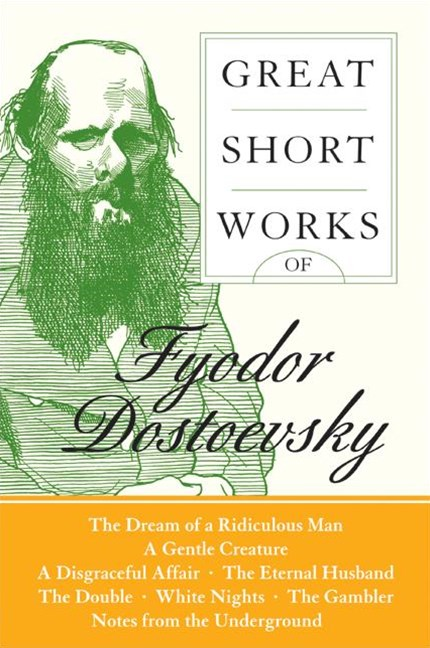 Great Short Works Of Fyodor Dostoevsky
