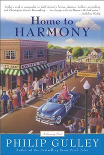 Home to Harmony by Philip Gulley, Philip Gulley (9780060727666) - PaperBack - Modern & Contemporary Fiction General Fiction