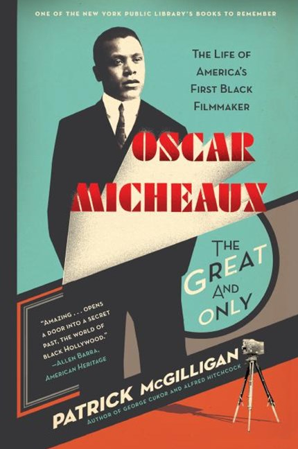 Oscar Micheaux - The Great and Only