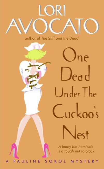 One Dead Under The Cuckoo's Nest: A Pauline Sokol Mystery