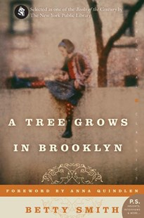 A Tree Grows in Brooklyn by Betty Smith, Betty Smith, Anna Quindlen (9780060736262) - PaperBack - Classic Fiction