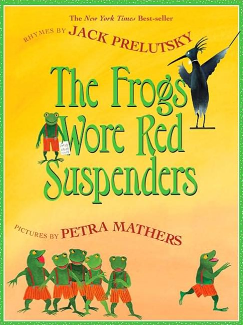 The Frogs Wore Red Suspenders